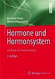 Hormone und Hormonsystem - Lehrbuch der Endokrinologie