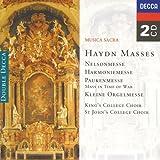 Haydn: Masses, Nelsonmesse, Harmoniemesse, Paukenmesse, Kleine Orgelmesse