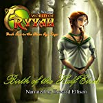 Birth of the Half Elves: World of Ryyah: Elven Age Saga, Book 1 | H. L. Watson