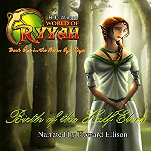 Birth of the Half Elves Audiobook