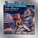 Perry Rhodan Silberedition 29 - Der Zeitagent