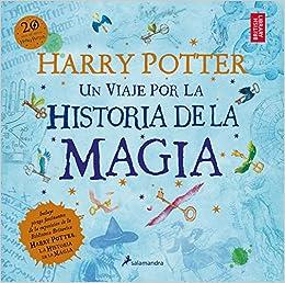 Harry Potter: un viaje por la historia de la magia Juvenil: Amazon.es: J.K. Rowling: Libros