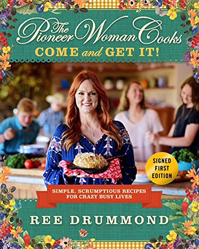 Pioneer Woman Cooks - Come and Get It! - Signed / Autographed Copy