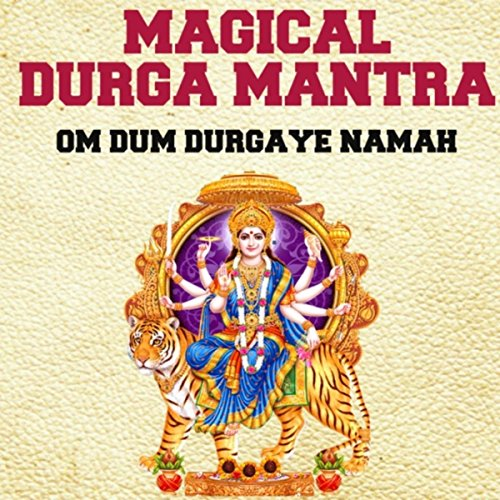 Amazon.com: Magical Durga Mantra : Om Dum Durgaye Namah: Nipun