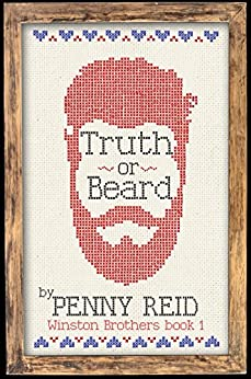 Truth or Beard (Winston Brothers Book 1) by [Reid, Penny]