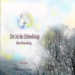 Die List des Schneekönigs