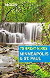 Moon 75 Great Hikes Minneapolis & St. Paul (Moon Outdoors)