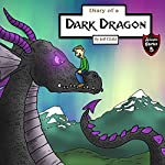 Diary of a Dark Dragon: The Bond Between a Human and a Dragon | Jeff Child
