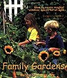 Family Gardens, Bunny Guinness, 0715309242