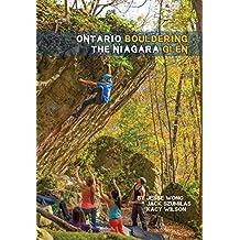 Ontario Bouldering: The Niagara Glen Guidebook