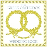 The Greek Orthodox Wedding Book