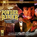 Powder River: Season 11, Vol. 1 Radio/TV Program by Jerry Robbins Narrated by Jerry Robbins,  The Colonial Radio Players