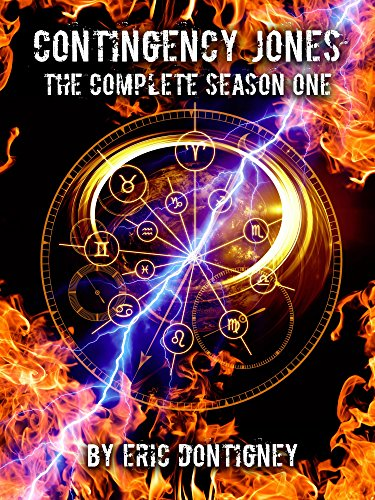 Contingency Jones: The Complete Season One by [Dontigney, Eric]
