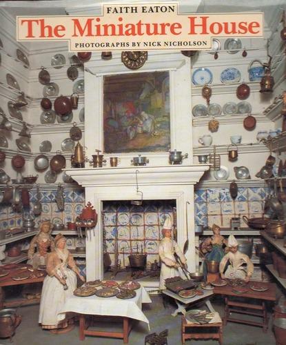 The Miniature House