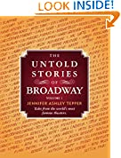 #10: The Untold Stories of Broadway: Tales from the world's most famous theaters (Volume 1)