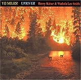 Upriver: Yo Miles