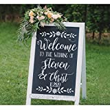 Wedding Decor Sign Welcome Decal Chalkboard Decals Welcome To The Wedding Sign Custom Wedding Name and Date Decal (24''h x 15.5''w PLUS FREE WELCOME DOOR DECAL)