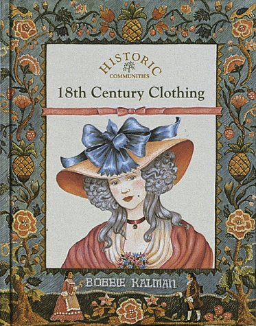 18th Century Clothing (Historic Communities)