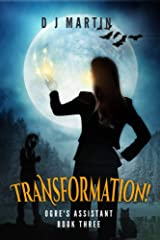 Transformation! (Ogre's Assistant Book 3) Kindle Edition
