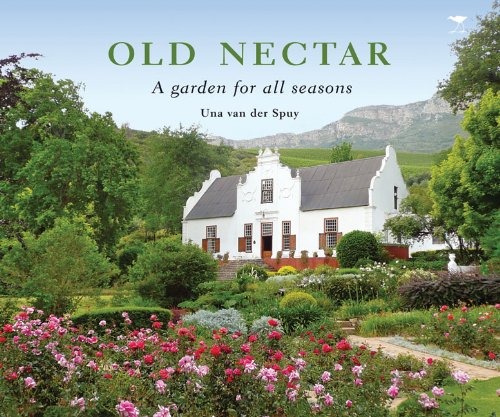 Download Old Nectar: A Garden for All Seasons pdf epub