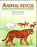 Animal Rescue, William A. Wise, 0399611215