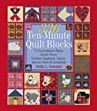 336 Ten-Minute Quilt Blocks: To Foundation-Piece, Quick-Piece, Nosew Applique, Stamp, Stencil, Paint & Embellish
