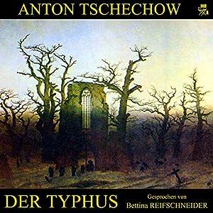 Der Typhus Hörbuch