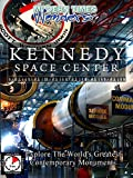 Modern Times Wonders - Kennedy Space Center
