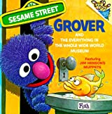 Grover and the Whole Wide World Museum (Picturebacks)