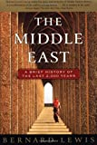 Book cover for The Middle East: A Brief History of the Last 2,000 Years
