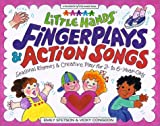 Little Hands, Fingerplays & Action Songs: Seasonal Activities & Creative Play for 2 - To 6-Year-Olds (Williamson Little Hands Series)