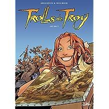 TROLLS DE TROY T.23 : ART BRUT