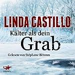 Kälter als dein Grab | Linda Castillo