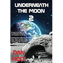 Underneath The Moon 2: Research One discovered, in suspended animation, a race of giants on the Moon.  Are they alive?  Who are they?  Where did they come from?