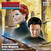 Altin Magara (Perry Rhodan 2722) | Michael Marcus Thurner