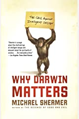 Why Darwin Matters: The Case Against Intelligent Design Paperback