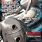 Ambition: Legend of the Galactic Heroes, Vol. 2 | Yoshiki Tanaka,Daniel Huddleston - translator