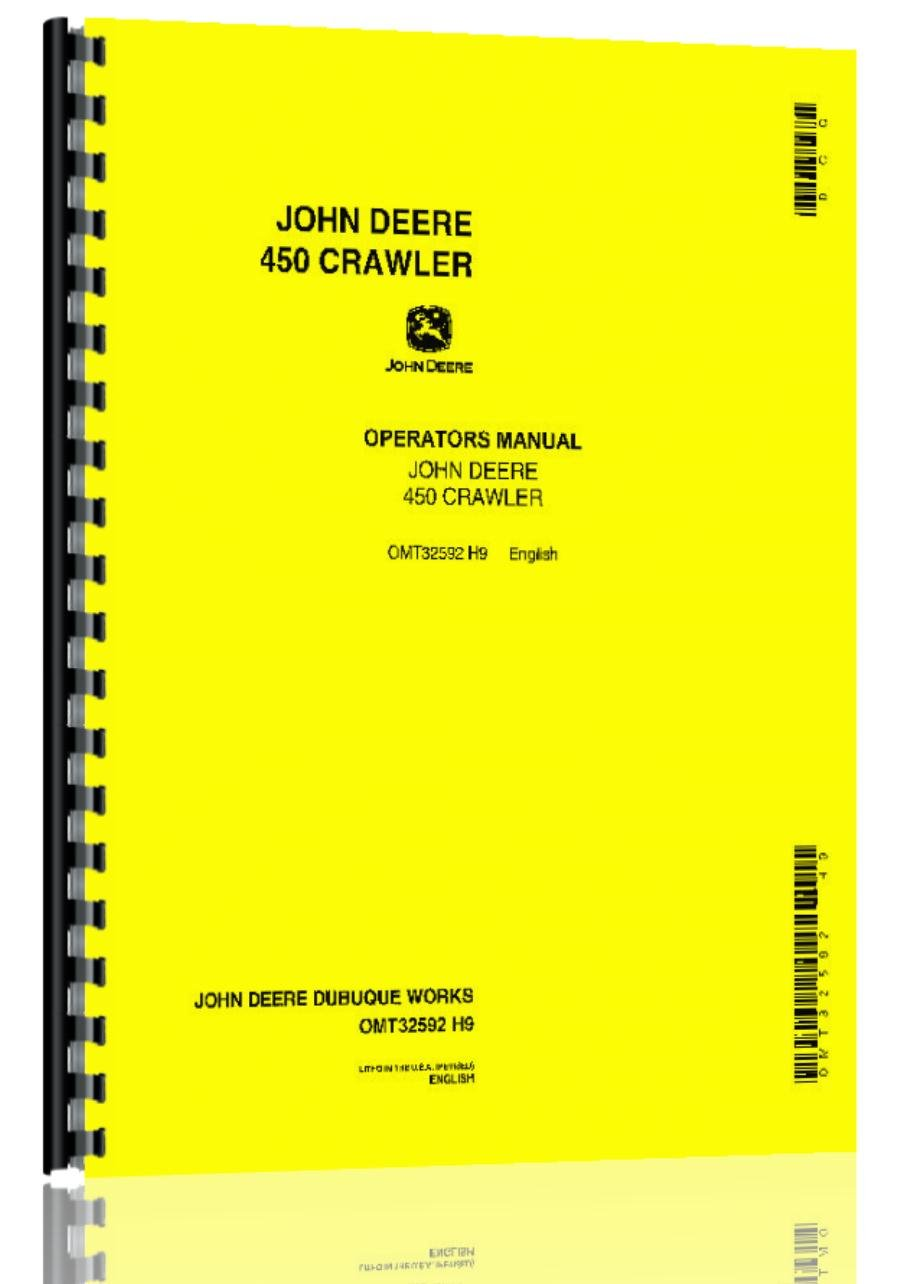 John Deere 450 Crawler Tractor Operator Manual: Amazon.co.uk: Office  Products