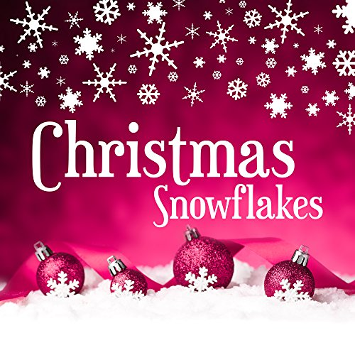 - Christmas Snowflakes - Sleigh bells are Ringing, Cookies for Nicholas, Smell of Gingerbread, Colored Christmas Balls, Kissing under Mistletoe, Mulled wine at the Fireplace, Christmas Presents