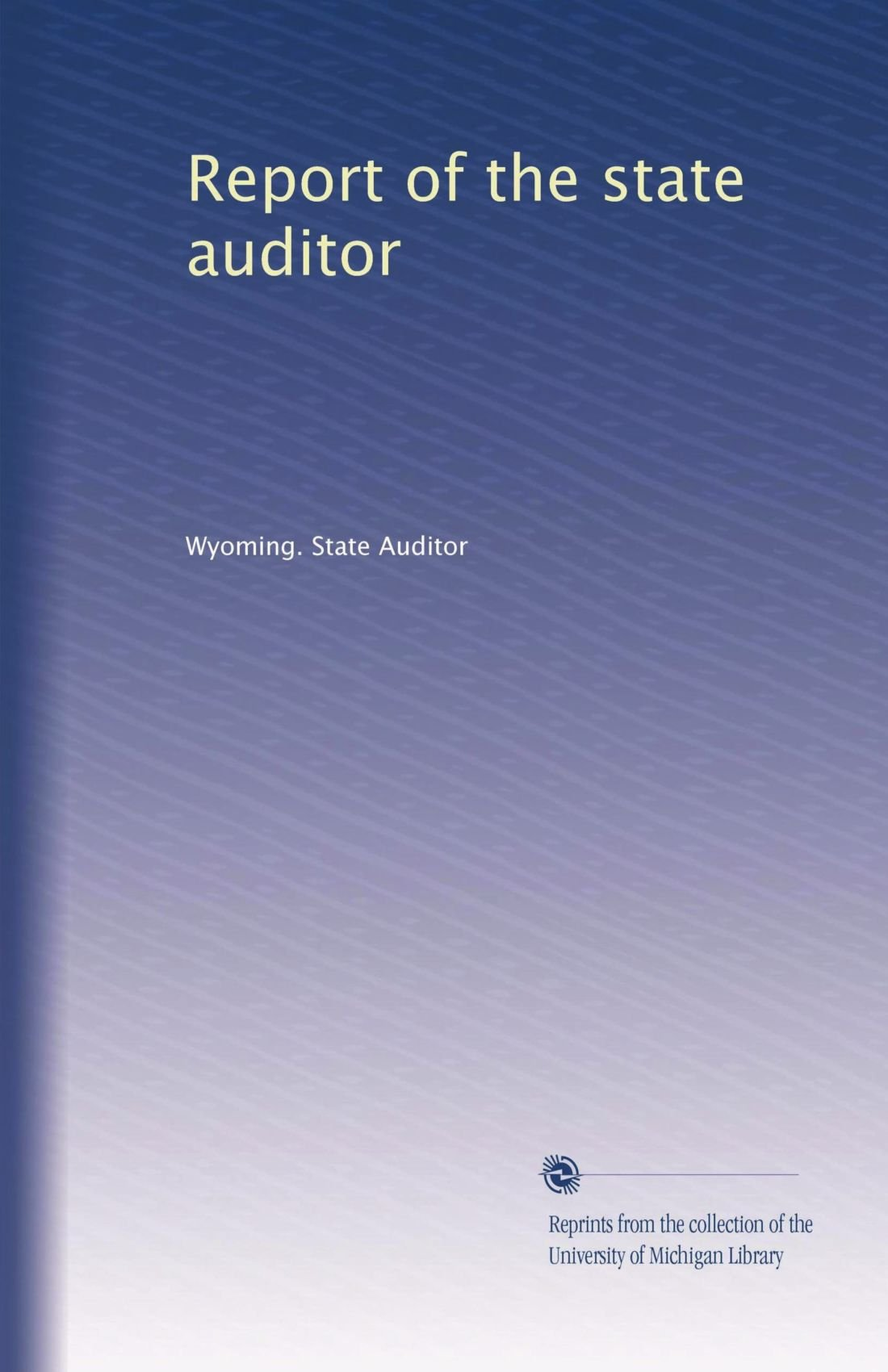 Report of the state auditor (Volume 4) pdf epub
