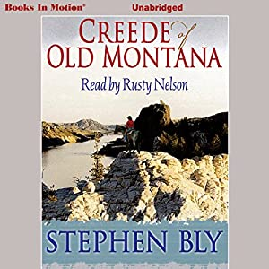 Creede of Old Montana Audiobook