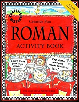 Book Roman Activity Book (Crafty History) by Sue Weatherill (1-Sep-2005)