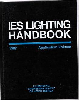 Iesna lighting handbook iron blog for Handbook of interior lighting design pdf
