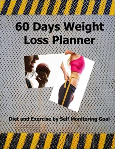 60 days weight loss planner diet and exercise by self monitoring