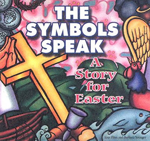 The Symbols Speak: A Story for Easter