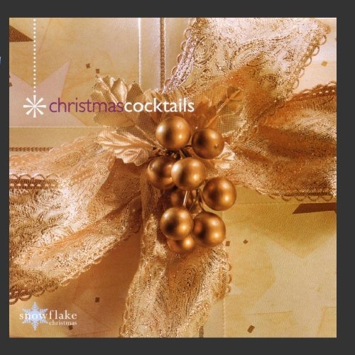 (Christmas Cocktails by SNOWFLAKE CHRISTMAS SERIES (2004-09-07))