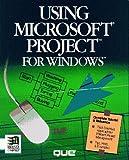 Using Microsoft Project for Windows, Pyron, Tim, 1565291514