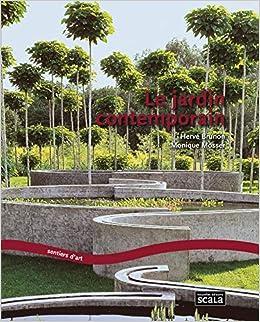 Amazon.fr - Le jardin contemporain : Renouveau, expériences ...