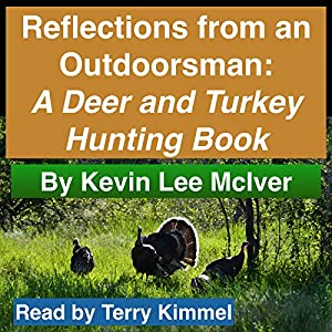 Reflections from an Outdoorsman Audiobook