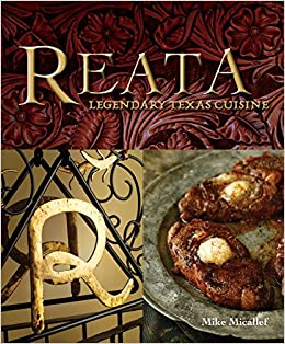 Buy Reata: Legendary Texas Cooking Book Online at Low Prices in